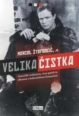 Marcel Štefančič, jr.: Velika čistka
