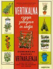 Rhonda Massingham Hart: Vertikalna vzgoja zelenjave in sadja