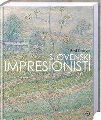 Slovenski impresionisti, Beti Žerovc (trda, 2013)
