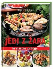 Jedi z žara in slastne priloge (broširana, 2010)