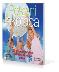 Postani ekofaca! , Kim McKay (broširana vezava, 2010)