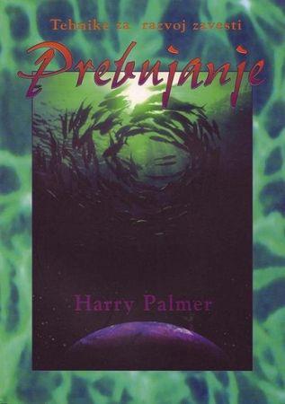 Harry Palmer, Prebujanje - Tehnike za razvoj zavesti, mehka