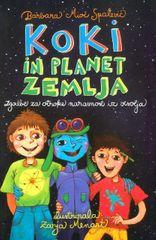 Koki in planet Zemlja, Barbara Mioč Spalević (mehka, 2013)