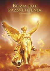 Sandi Dolinar, Božja pot Razsvetljenja