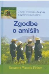 Zgodbe o amiših, Suzanne Woods Fisher (trda, 2011)