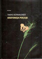 Anatomija poezije, Taras Kermauner (trda vezava s ščitnim ovitkom, 2013)