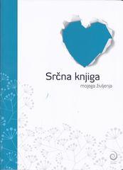 Srčna knjiga mojega življenja, Žiga Vavpotič (mehka, 2013)