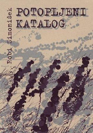 Robi Simonišek, Potopljeni katalog