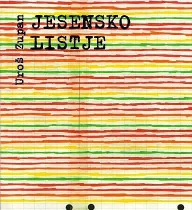 Uroš Zupan, Jesensko listje