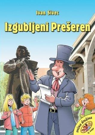 Ivan Sivec: Izgubljeni Prešeren, trda