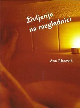 Ana Ristović, Življenje na razglednici