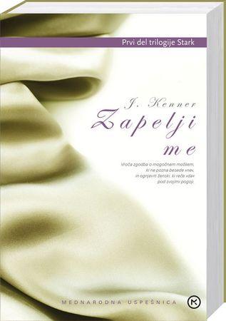 Zapelji me, Julie Kenner (broširana, 2013)