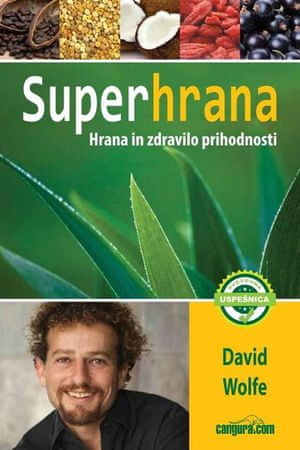 Superhrana, David Wolfe (mehka, 2013)