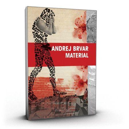 Andrej Brvar: Material, trda