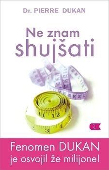Ne znam shujšati, Pierre Dukan (mehka, 2010)