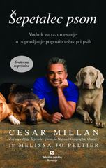 Cesar Millan, Melissa Jo Peltier: Šepetalec psom, trda