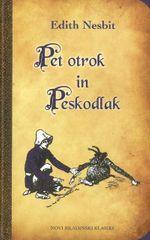 Edith Nesbit: Pet otrok in Peskodlak, trda