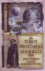 Predogled: Tarot mističnega sanjalca Avtor: Barbara Moore