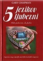 Pet jezikov ljubezni , Gary Chapman (trda, 2010)