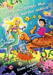Diana Cooper: Tara in govoreči muc srečata morsko deklico