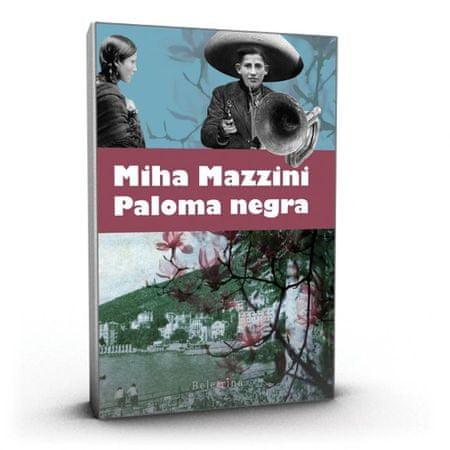 Miha Mazzini: Paloma negra