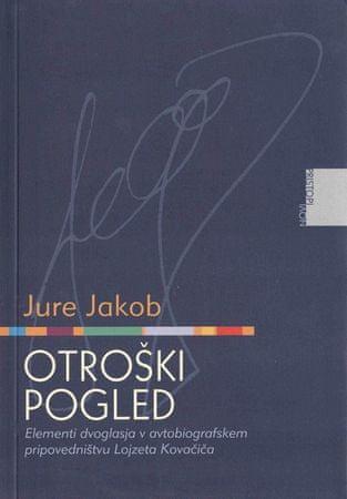 Otroški pogled, Jure Jakob (2010)