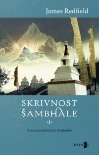 James Redfield, Skrivnost Šambhale, Po sledeh enajstega spoznanja