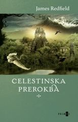 Celestinska prerokba, James Redfield (mehka, 2010)