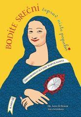 Bodite srečni, čeprav niste popolni, Alice D. Domar (mehka, 2010)