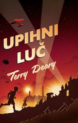 Terry Deary: Upihni luč