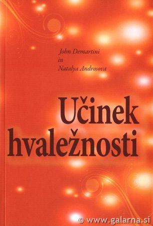 Učinek hvaležnosti, John F. Demartini (mehka, 2010)