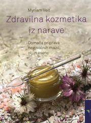 Zdravilna kozmetika iz narave, Myriam Veit (mehka, 2014)