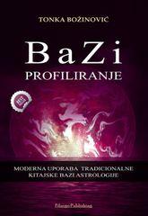 Tonka Božinović: BaZi Profiliranje