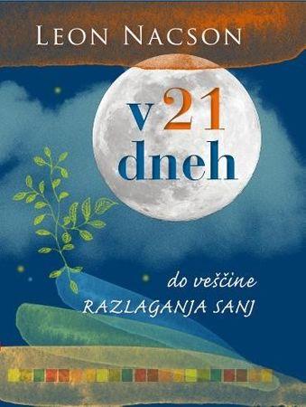 V 21 dneh do veščine razlaganja sanj, Leon Nacson (mehka, 2014)