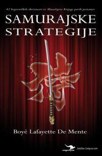 Boyé Lafayette De Mente: Samurajske strategije