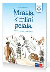 Dr. Albinca Pesek: Mravla k mlini pelala