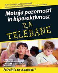Jeff Strong, Michael O. Flanagan, Motnja pozornosti in hiperaktivnost za telebane