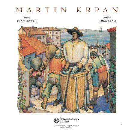 Martin Krpan, Fran Levstik (trda, 2010)