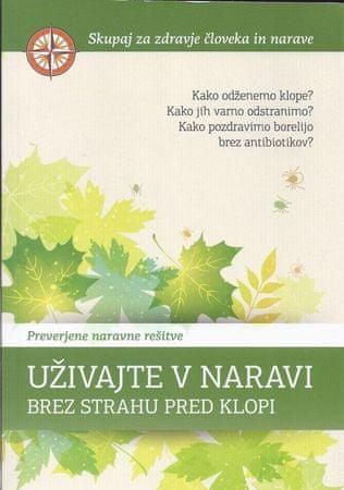 Uživajte v naravi brez strahu pred klopi, Sanja Lončar (mehka, 2013)