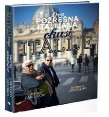Dva požrešna Italijana - okusi Italije, Antonio Carluccio (trda, 2013)