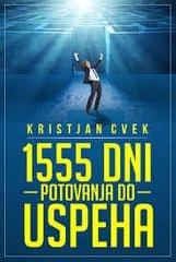 1555 dni potovanja do uspeha, Kristjan Cvek (2013)