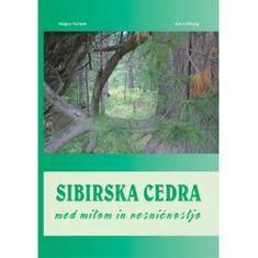 Mojca Teršek, Bara Hieng: Sibirska cedra