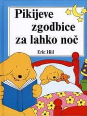 Pikijeve zgodbice za lahko noč, Eric Hill (trda, 2013 (3. ponatis))