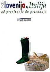 Dr. Boris M. Gombač: Slovenija, Italija + Bela knjiga