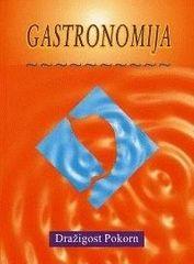 Dr. Dražigost Pokorn: Gastronomija