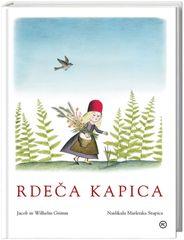 Rdeča kapica, Jacob in Wilhelm Grimm (broširana, 2011 (9. ponatis))