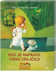 Kdo je napravil Vidku srajčico, Fran Levstik (trda, 2012)