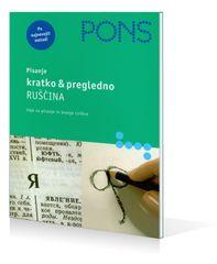 PONS Pisanje kratko & pregledno: Ruščina, Manfred Schruba (broširana, 2008)