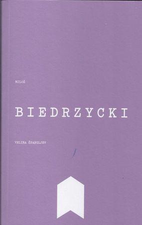 Miloš Biedrzycki: Vrlina špargljev