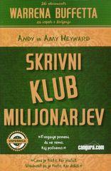 Skrivni klub milijonarjev, Andy Heyward (mehka, 2013)